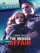 The Medusa Affair