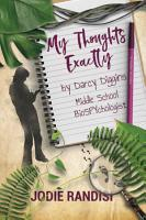 My Thoughts Exactly  By Darcy Diggins  Middle School BioSPYchologist PDF