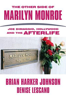 The Other Side of Marilyn Monroe