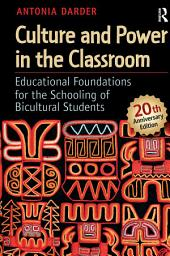 Culture and Power in the Classroom: Educational Foundations for the Schooling of Bicultural Students, Edition 2