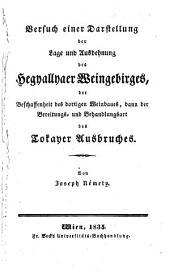 Versuch einer Darstellung der Lage und Ausdehnung des Hegyallyaer Weingebirges (etc.)
