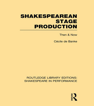 Shakespearean Stage Production PDF