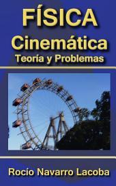 La guía de la cinemática - Teoría y ejercicios