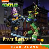 Robot Rampage (8x8 Storybook Version) (Teenage Mutant Ninja Turtles)