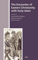 The Encounter of Eastern Christianity With Early Islam PDF