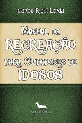 Manual de recreação para cuidadores de idosos