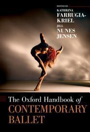 The Oxford Handbook of Contemporary Ballet PDF