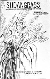 Sudangrass and Sorghum-sudangrass Hybrids for Forage: Volume 2241