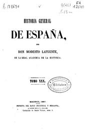 Historia general de España: Volumen 30