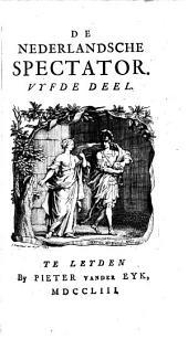 De Nederlandsche spectator: Volumes 5-6