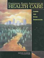 Fostering Rapid Advances in Health Care PDF