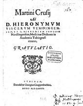 Ad Hieron. Viscerum Vemdingensem et Hierem. Sengium Nordlingensem, medicinae doctores in academia Tubingensi creatos gratulatio