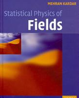 Statistical Physics of Fields PDF