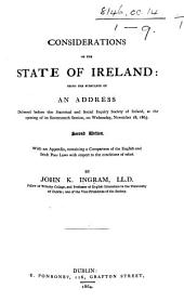 Considerations on the State of Ireland: being the substance of an address ... Second edition, etc