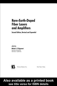 Rare Earth Doped Fiber Lasers and Amplifiers  Revised and Expanded Book