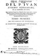 Obras Christianas del P. Juan Eusebio Nieremberg ...