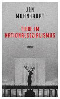 Tiere im Nationalsozialismus PDF