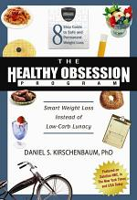 The Healthy Obsession Program