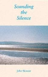 Sounding The Silence Book PDF