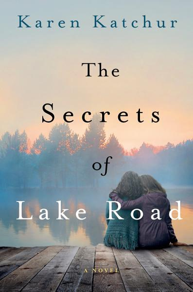 Download The Secrets of Lake Road Book