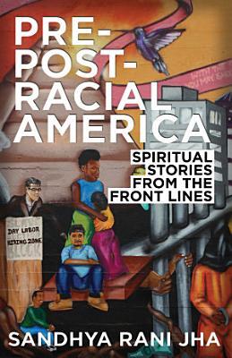 Pre Post Racial America PDF