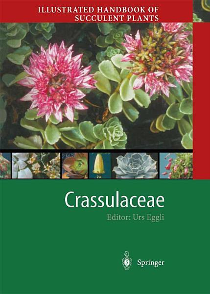 Download Illustrated Handbook of Succulent Plants  Crassulaceae Book