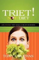 Triet Not Diet