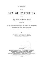 A Treatise on the Law of Execution in the High Court and Inferior Courts PDF