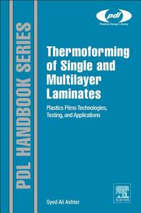 Thermoforming of Single and Multilayer Laminates PDF
