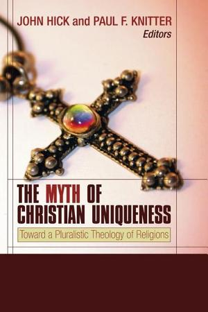 The Myth of Christian Uniqueness PDF