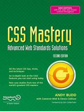 CSS Mastery: Advanced Web Standards Solutions, Edition 2
