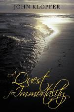 A Quest for Immortality
