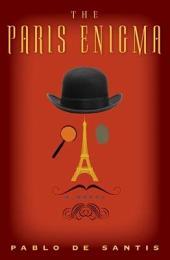 The Paris Enigma: A Novel