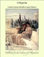 O regicida: romance histórico