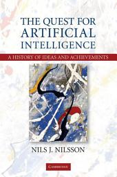 The Quest for Artificial Intelligence
