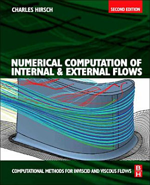 Numerical Computation of Internal and External Flows, Volume 2