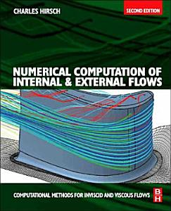 Numerical Computation of Internal and External Flows  Volume 2