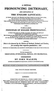 A critical pronouncing dictionary  and expositor of the English language     The twenty first edition PDF