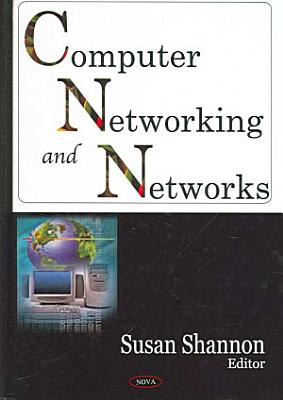 Computer Networking and Networks