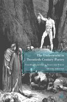 The Underworld in Twentieth Century Poetry PDF