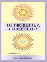 Think Better, Feel Better Worksheets