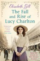 The Fall and Rise of Lucy Charlton PDF