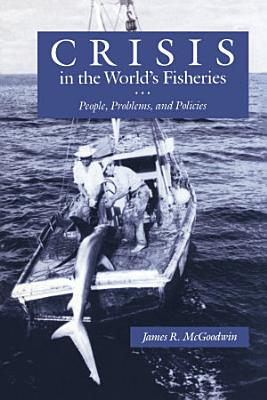 Crisis in the World   s Fisheries