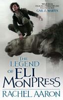 The Legend Of Eli Monpress PDF