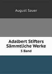 Adalbert Stifters S?mmtliche Werke