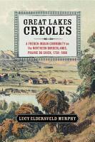 Great Lakes Creoles PDF