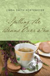 Spilling the Beans Over Tea