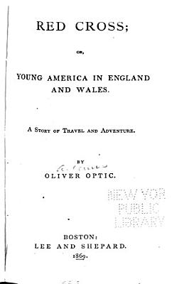 Red Cross  Or  Young America in England and Wales PDF