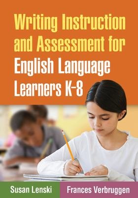Writing Instruction and Assessment for English Language Learners K 8 PDF