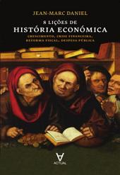 8 Lições de História Económica
